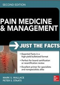 Pain Medicine and Management: Just the Facts, 2e (Original Publisher PDF)
