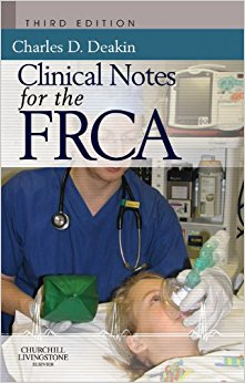 Clinical Notes for the FRCA, 3e (FRCA Study Guides) (Original Publisher PDF)