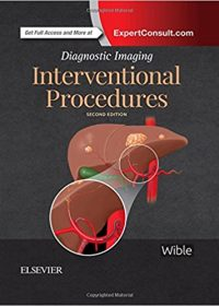 Diagnostic Imaging: Interventional Procedures, 2e (Original Publisher PDF)