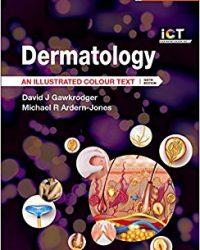 Dermatology: An Illustrated Colour Text, 6e (Original Publisher PDF)