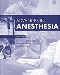 Advances in Anesthesia, 1e (Volume 34) (Original Publisher PDF)