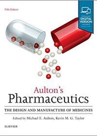 Aulton's Pharmaceutics: The Design and Manufacture of Medicines, 5e (Original Publisher PDF)