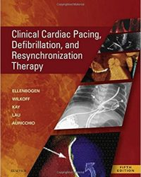 Clinical Cardiac Pacing, Defibrillation and Resynchronization Therapy, 5e (Original Publisher PDF)