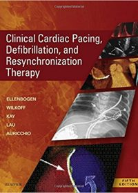 Clinical Cardiac Pacing, Defibrillation and Resynchronization Therapy, 5e (EPUB)