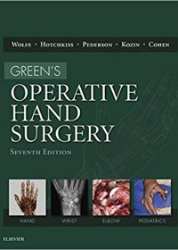 Green's Operative Hand Surgery, 2-Volume Set, 7e (Original Publisher PDF)