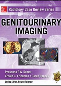 Radiology Case Review Series: Genitourinary Imaging, 1e (Original Publisher PDF)