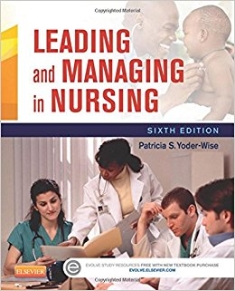 Leading and Managing in Nursing, 6e (Original Publisher PDF)