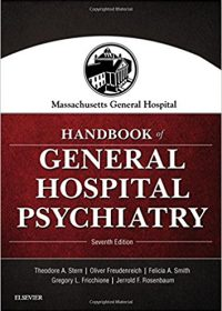 Massachusetts General Hospital Handbook of General Hospital Psychiatry, 7e (Original Publisher PDF)