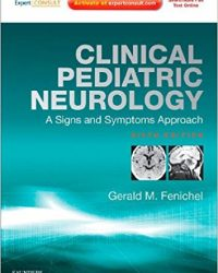 Clinical Pediatric Neurology: A Signs and Symptoms Approach:  Expert Consult - Online and Print, 6e (Original Publisher PDF)