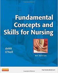 Fundamental Concepts and Skills for Nursing, 4e (Original Publisher PDF)