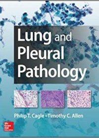 Lung and Pleural Pathology, 1e (Original Publisher PDF)