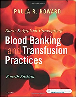 Basic & Applied Concepts of Blood Banking and Transfusion Practices, 4e (EPUB)