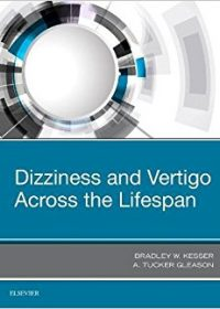 Dizziness and Vertigo Across the Lifespan, 1e (Original Publisher PDF)