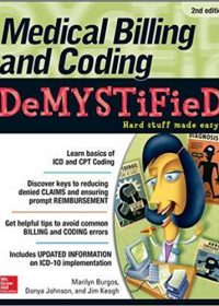 Medical Billing & Coding Demystified, 2e (Original Publisher PDF)