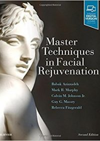 Master Techniques in Facial Rejuvenation, 2e (Original Publisher PDF)