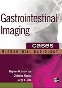 Gastrointestinal Imaging Cases, 1e (Mcgraw-hill Radiology) (Original Publisher PDF)