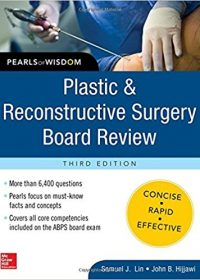 Plastic and Reconstructive Surgery Board Review: Pearls of Wisdom, 3e (Original Publisher PDF)