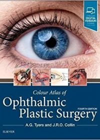Colour Atlas of Ophthalmic Plastic Surgery, 4e (Original Publisher PDF)