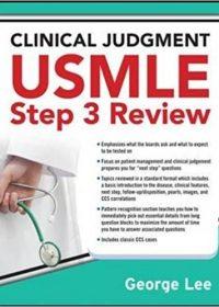 Clinical Judgment USMLE Step 3 Review, 1e (Original Publisher PDF)
