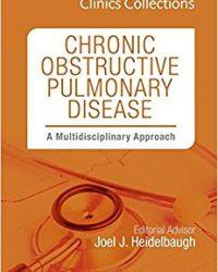 Chronic Obstructive Pulmonary Disease: A Multidisciplinary Approach, 1e (Clinics Collections), 1e (Original Publisher PDF)