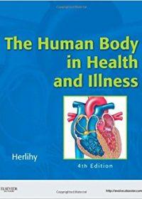 The Human Body in Health and Illness, 4e (Original Publisher PDF)
