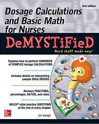 Dosage Calculations and Basic Math for Nurses Demystified, 2e (Original Publisher PDF)
