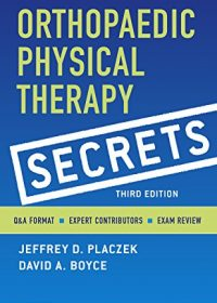 Orthopaedic Physical Therapy Secrets, 3e (Original Publisher PDF)