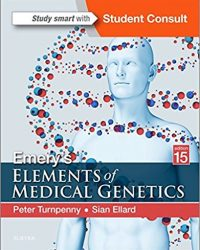Emery's Elements of Medical Genetics, 15e (Original Publisher PDF)