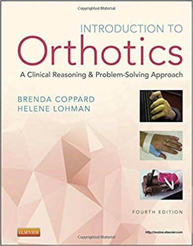 Introduction to Orthotics: A Clinical Reasoning and Problem-Solving Approach, 4e (Original Publisher PDF)