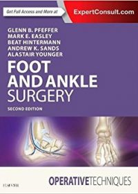Operative Techniques: Foot and Ankle Surgery, 2e (Original Publisher PDF)