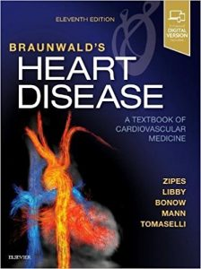 Braunwalds heart disease a textbook of cardiovascular medicine braunwalds heart disease a textbook of cardiovascular medicine single volume 11e true pdf fandeluxe Images