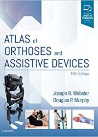 Atlas of Orthoses and Assistive Devices, 5e (True PDF)