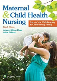 Maternal and Child Health Nursing: Care of the Childbearing and Childrearing Family, 8e (EPUB)