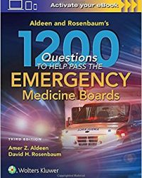 Aldeen and Rosenbaum's 1200 Questions to Help You Pass the Emergency Medicine Boards, 3e (EPUB)