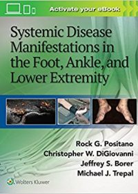 Systemic Disease Manifestations in the Foot, Ankle, and Lower Extremity, 1e (EPUB)