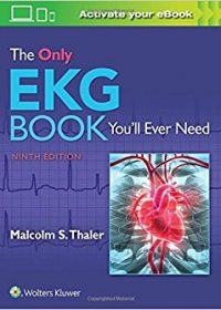 The Only EKG Book You'll Ever Need, 9e (EPUB)