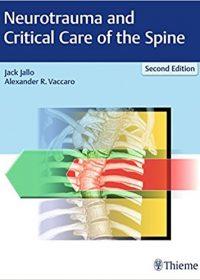 Neurotrauma and Critical Care of the Spine, 2e (EPUB)