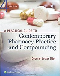 A Practical Guide to Contemporary Pharmacy Practice and Compounding, 4e (EPUB)