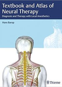 Textbook and Atlas of Neural Therapy: Diagnosis and Therapy with Local Anesthetics, 2e (High Quality PDF)