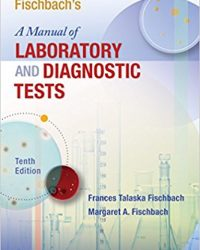 Fischbach's A Manual of Laboratory and Diagnostic Tests, 10e (EPUB)