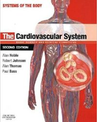 The Cardiovascular System: Systems of the Body Series, 2e (Original Publisher PDF)