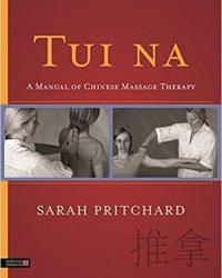 Tui na: A Manual of Chinese Massage Therapy, 1e (Original Publisher PDF)