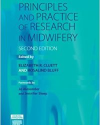 Principles and Practice of Research in Midwifery, 2e (Original Publisher PDF)