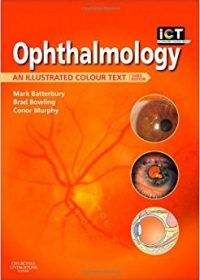 Ophthalmology: An Illustrated Colour Text, 3e (Original Publisher PDF)