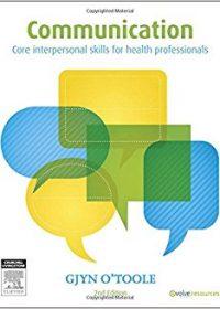 Communication: Core Interpersonal Skills for Health Professionals, 2e (Original Publisher PDF)