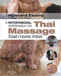 A Myofascial Approach to Thai Massage: East meets West, 1e (Original Publisher PDF)