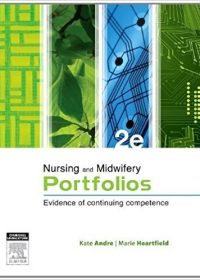 Nursing and Midwifery Portfolios: Evidence of Continuing Competence, 2e (Original Publisher PDF)