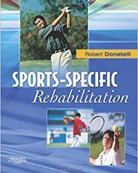 Sports-Specific Rehabilitation, 1e (Original Publisher PDF)