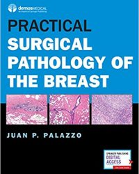 Practical Surgical Pathology of the Breast, 1e (Original Publisher PDF)