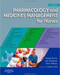 Pharmacology and Medicines Management for Nurses, 4e (Original Publisher PDF)